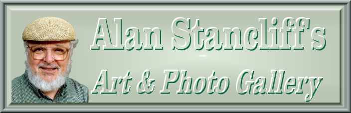 Alan Stancliff's Art & Photo Gallery